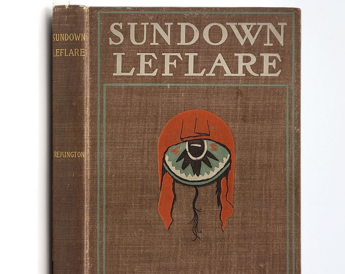 Antique Western: Sundown Leflare 1st Edition 1899 by Frederic Remington Short Stories Fiction
