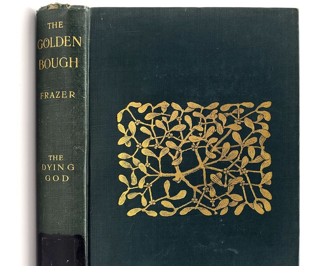 The Dying God [The Golden Bough: A Study in Magic and Religion, Part III] 1935 James George Frazer