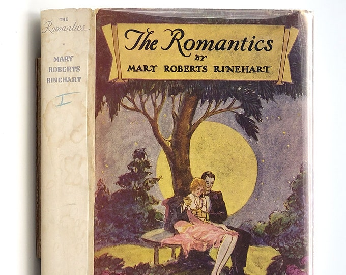 The Romantics 1st Edition in Dust Jacket 1929 by Mary Roberts Rinehart - Short Stories - Fiction