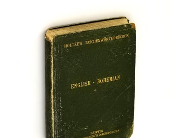 Pocket Dictionary of the Bohemian & English Languages (Second Part: English-Bohemian) 1897 V.E Mourek - Antique Reference - Eastern Europe