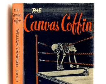 Vintage Mystery: The Canvas Coffin 1st Edition in Dust Jacket 1953 by William Campbell Gault
