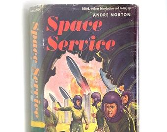 Vintage Science Fiction Anthology: Space Service ANDRE NORTON 1953 Short Stories ~ Fyfe ~ Kornbluth