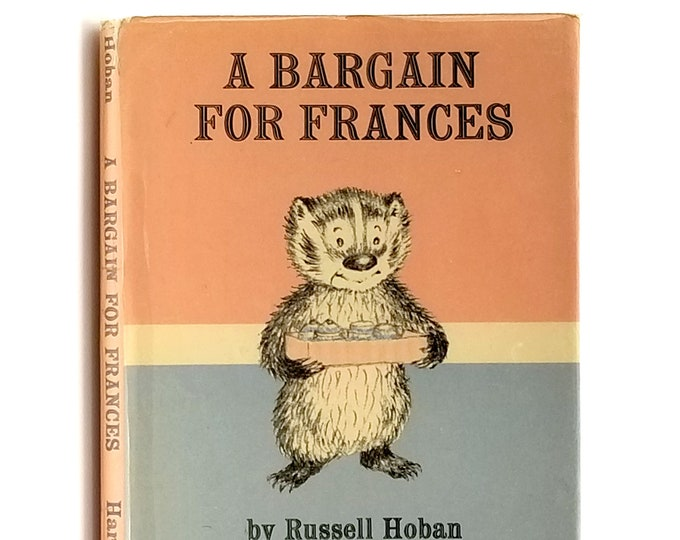 A Bargain for Frances in Dust Jacket Ca. 1973 by Russell Hoban illustrated by Lillian Hoban - Children's - Picture Book - Early Printing