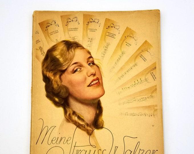Vintage Music Book: Meine Strauss-Walzer - Die Schonsten Walzer fur Klavier [Band II] Songbook Sheet Music Piano Waltzes Ca. 1930s