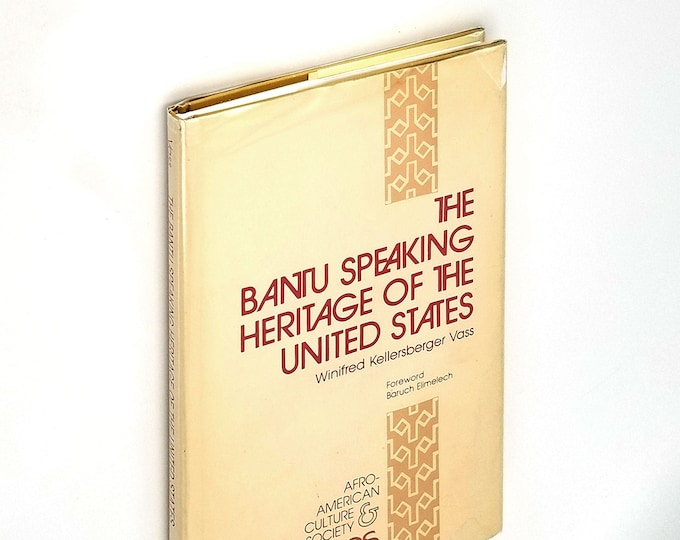 Bantu Speaking Heritage of the United States in Dust Jacket 1979 by Winifred Kellersberger Vass - Influence on English - African American