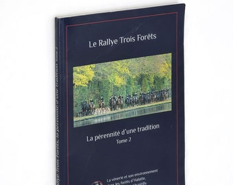 Le Rallye Trois Forets Tome 2 - Chasse a Courre 2012 Chantilly Halatte France
