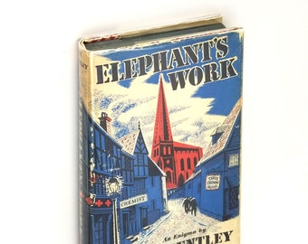 Vintage Mystery: Elephant's Work - An Enigma by E. C. Bentley 1st US Edition Hardcover in Dust Jacket 1950