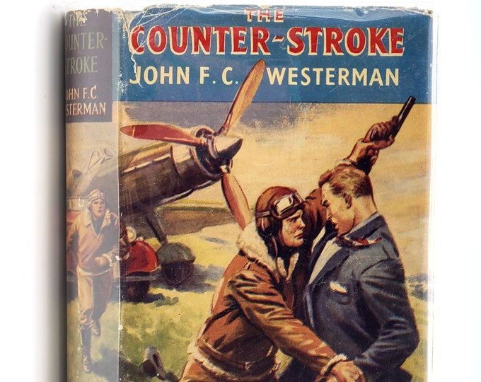 Vintage YA Fiction: The Counter-Stroke in Dust Jacket 1950s by John Westerman - Uniform Sovereign Series Vol. 16
