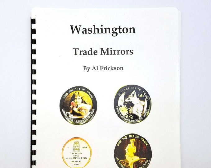 Washington Trade Mirrors 1992 by Al Erickson -  TAMS - Token and Medal Society - Advertising - Collectibles - Novelties - Pinback Buttons