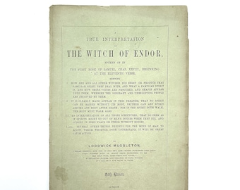 A True Interpretation of The Witch of Endor First Book of Samuel 1856 MUGGLETON 1856 Supernatural Bible