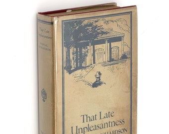 That Late Unpleasantness 1928 NORVAL RICHARDSON Mississippi Post-Civil War Novel