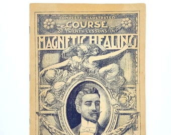20 Lessons in Magnetic Healing 1899 L.A HARRADEN Hypnosis Animal Magnetism Mesmerism