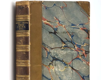 Antique Humor: Broad Grins from China; Comic Tales & Sketches; Notes on Noses 1852 by Thomas H Sealy; Albert Smith; George Jabet