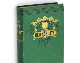 New Nobility 1881 Novel by JOHN W FORNEY Ambitious Americans at Paris World's Fair