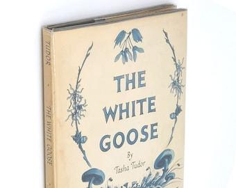 The White Goose 1st in DJ 1943 TASHA TUDOR Children's Illustrated Picture Oxford