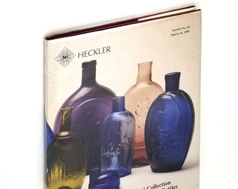Bill & Leah Pollard Collection of Premier Baltimore Flasks Pattern Molded Flasks and Rare Bottles Heckler Auction No 34 Catalog Mar 16 1996