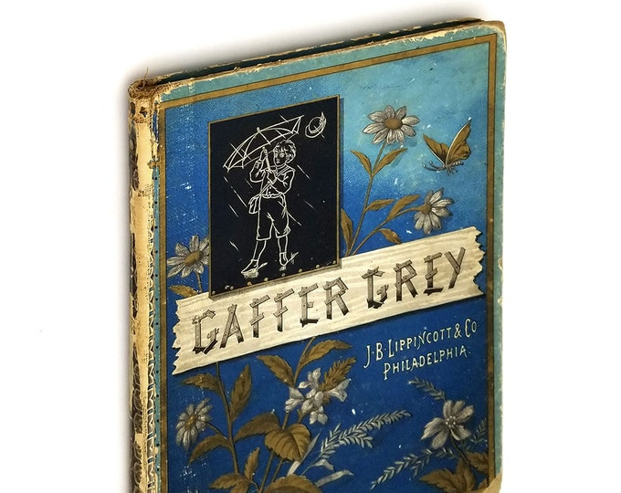 Antique Children's Book: Gaffer Grey and Other Stories for the Young 1881 by Uncle Herbert (Timothy Arthur)