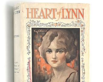 Heart of Lynn by MARY STEWART CUTTING 1924 in Dust Jacket ~ Women ~ Domestic Realism ~ Fiction
