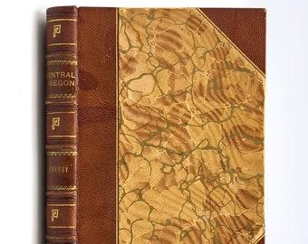 Central Oregon SIGNED 1918 W.D. Cheney - History - Bend - Deschutes - Vinal