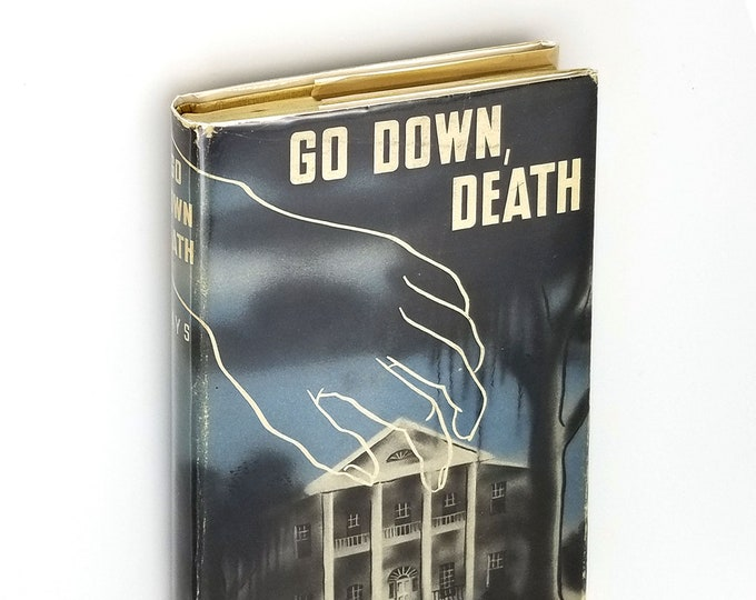 Vintage Mystery: Go Down, Death 1st Edition Hardcover in Dust Jacket 1946 by Sue Brown Hays Detective Crime Ficiton - Mississippi