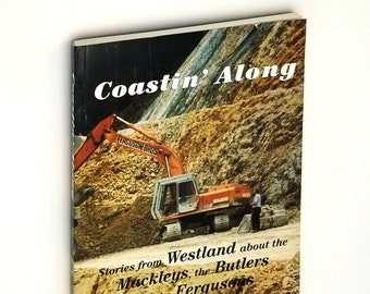 Coastin' Along: A series of stories originating in Westland and particularly concerning Mackleys, Butlers & Fergusons 1996 Frank Graham