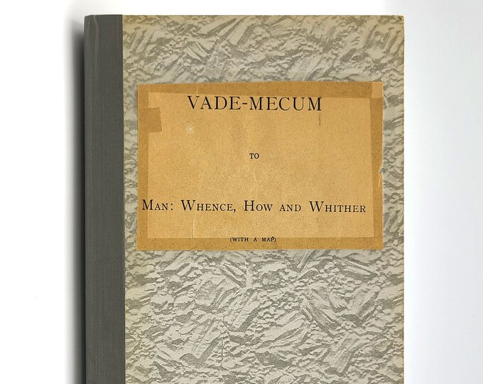 Vade-Mecum to Man: Whence, How and Whither. With references to the Inner Life (Vol. II) Besant Leadbeater 1914 Schwarz Theosophy