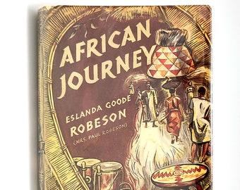 African Journey ESLANDA ROBESON 1945 African American Travel Journal 1930s in Dust Jacket
