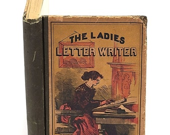 The New Letter-Writer for the Use of Ladies 1890 Women ~ Correspondence Guide ~ Antique