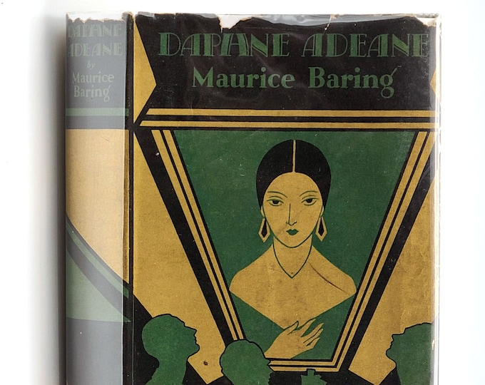Daphne Adeane 1st Edition in Dust Jacket 1927 by Maurice Baring - Fiction - Novel - Marriage - London Society