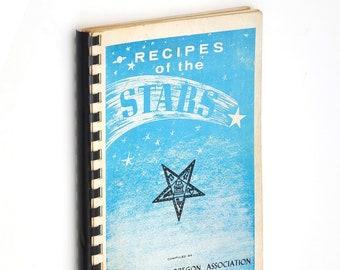 Recipes of the Stars Cookbook - La Grande Oregon 1964 Eastern Star - Union County