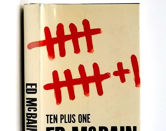Ten Plus One: An 87th Precinct Inner Sanctum Mystery 1st Edition in Dust Jacket 1963 by Ed McBain