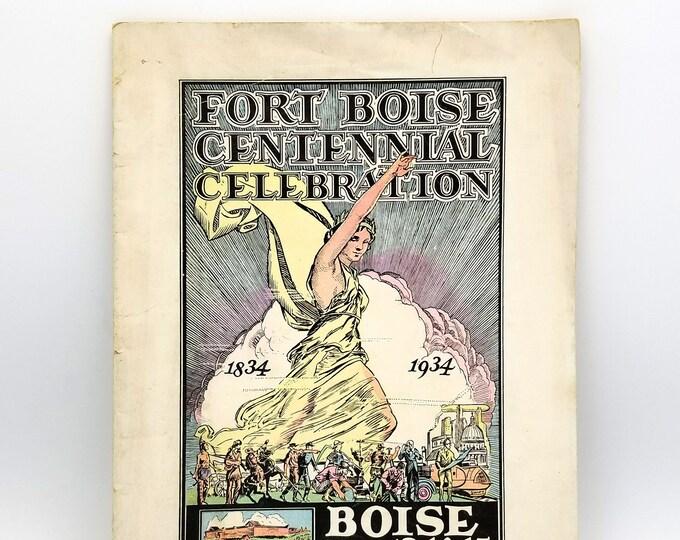 Fort Boise Centennial 1834-1934 Celebration official program (Sept. 13-15, 1934) Idaho