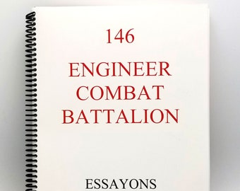 146 Engineer Combat Battalion: Essayons 2003 by Wes Ross - World War II - WWII - D-Day - Omaha Beach - BIGOT