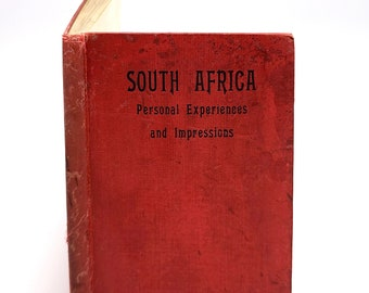 South Africa: Personal Experiences and Impressions by JOHN DICKIE 1900 British - Travel - Cape Colony - Orange Free State - Natal