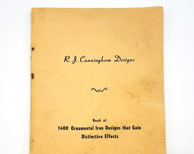 Book of 1400 Ornamental Iron Designs that Gain Distinctive Effects 1957 R.J. Cunningham - 1950s - Architectural - Wrought Iron