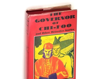 Vintage Mystery Short Stories: The Governor of Chi-Foo and Other Detective Stories Hardcover in Dust Jacket 1933 Edgar Wallace