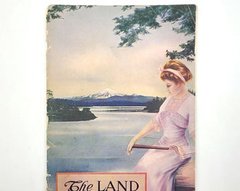 The Land that Lures: Summer in the Pacific Northwest 1911 Oregon-Washington Railroad 1st Edition