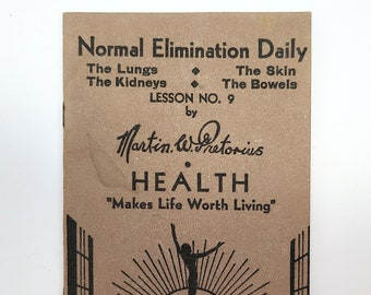 Eating to Insure Normal Elimination [Daily] by MARTIN PRETORIUS 1933 Constipation - Health