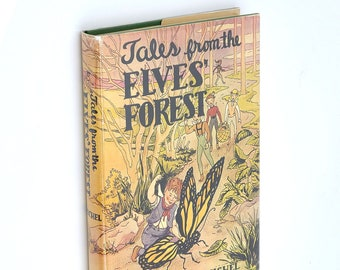Tales from the Elves Forest SIGNED 1950 EMILIE MICHEL Children's Illustrated - Reed College Alumni Author