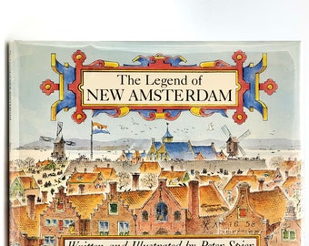 The Legend of New Amsterdam SIGNED 1st Edition in Dust Jacket 1979 by Peter Spier - Manhattan - New York - Illustrated
