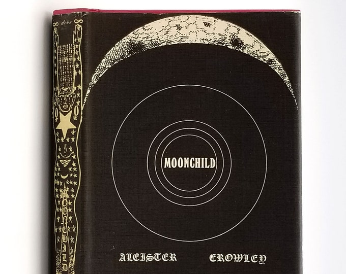 Moonchild: A Prologue in Dust Jacket 1970 by Aleister Crowley - Occult - Fiction - Novel