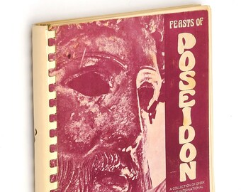 Feasts of Poseidon Greek & International Recipes 1976 Cookbook Cuisine Cooking ~ Sacramento ~ Annunciation Greek Orthodox Church