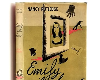 Vintage Mystery: Emily Will Know 1st Edition in Dust Jacket 1949 by Nancy Rutledge - Doubleday Crime Club
