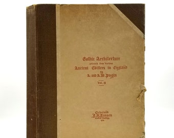 Gothic Architecture Selected from Various Ancient Edifices in England (Vol. II) 1914 Pugin - Building - Structures