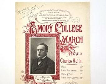 Antique Sheet Music: Emory College March for the Piano 1896 by Charles Astin - School Song Warren Akin Candler - Georgia