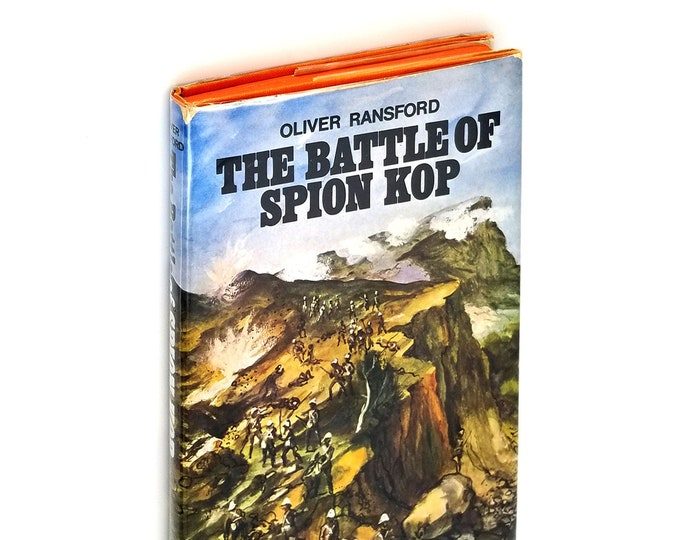 The Battle of Spion Kop Hardcover in Dust Jacket 1971 by Oliver Ransford - Second Boer War - South Africa - British Battles