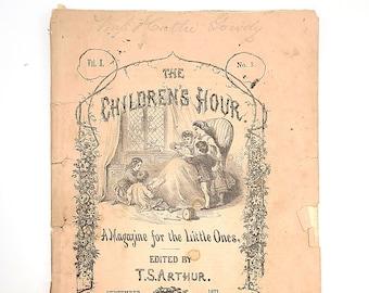 Children's Hour Magazine 1871 Antique/Victorian Juvenile Literature TIMOTHY SHAY ARTHUR