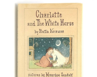 Charlotte and The White Horse by Ruth KRAUSS illustrated/SIGNED by Maurice SENDAK in Dust Jacket