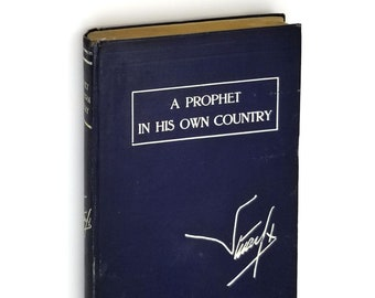 A Prophet In His Own Country: Being the letters of Stuart X SIGNED Hardcover 1916 Aleister Crowley - Politics - World War I