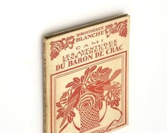 Les Adventures sans Pareilles du Baron de Crac 1926 by Pierre Henry Cami - Humor - Illustrated - French